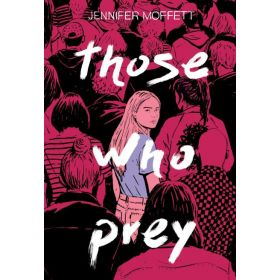 Those Who Prey (Hardcover)