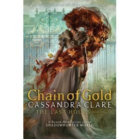 The Last Hours: Chain of Gold, Export Edition (Paperback)