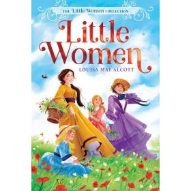 Little Women: The Little Women Collection, Book 1 (Paperback)