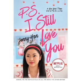 P.S. I Still Love You: To All the Boys I've Loved Before, Book 2, Movie Tie-in Edition (Paperback)