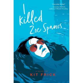 I Killed Zoe Spanos (Paperback)
