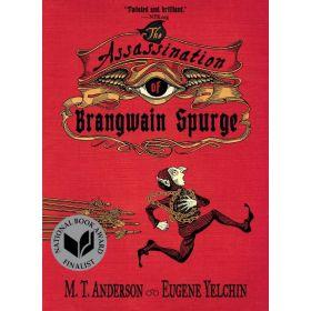 The Assassination of Brangwain Spurge (Paperback)