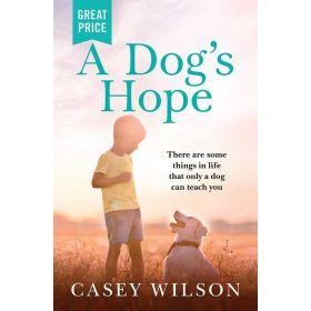 A Dog's Hope (Paperback)