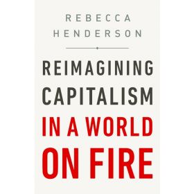 Reimagining Capitalism in a World on Fire, Export Edition (Paperback)