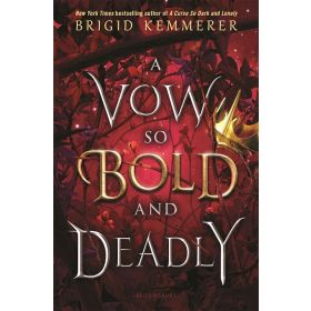 A Vow So Bold and Deadly: The Cursebreaker Series, Book 3 (Hardcover)