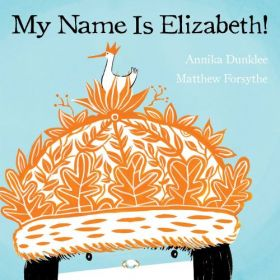 My Name Is Elizabeth! (Paperback)