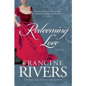 Redeeming Love: A Novel (Paperback)