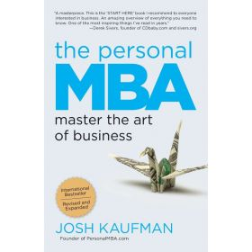 The Personal MBA: Master the Art of Business, MBA 10th Anniversary Edition (Paperback)
