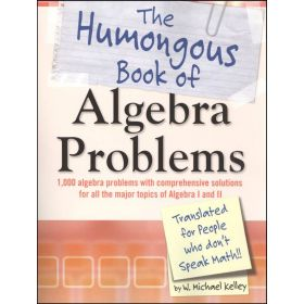 The Humongous Book of Algebra Problems (Paperback)