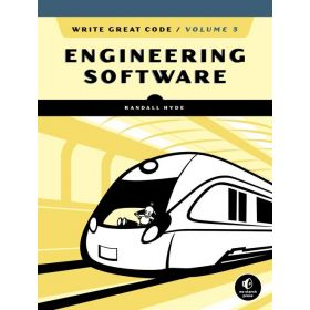 Engineering Software: Write Great Code, Vol. 3 (Paperback)