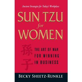 Sun Tzu for Women: The Art of War for Winning in Business (Paperback)