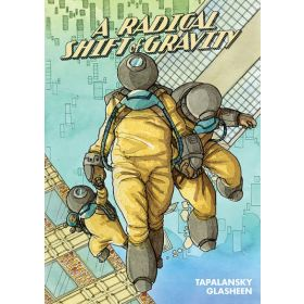 A Radical Shift of Gravity (Trade Paperback)