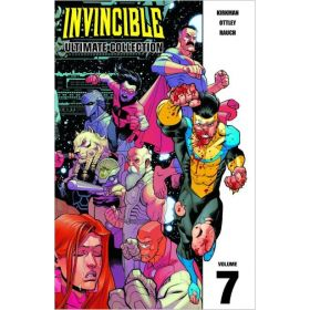 Invincible: The Ultimate Collection, Vol. 7 (Hardcover)