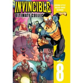 Invincible: The Ultimate Collection, Vol. 8 (Hardcover)