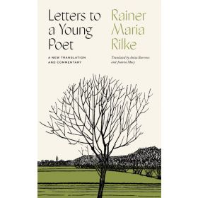 Letters to a Young Poet: A New Translation and Commentary (Hardcover)