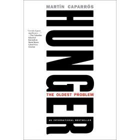 Hunger: The Oldest Problem (Hardcover)