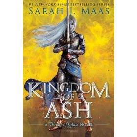 Kingdom of Ash: Throne of Glass, Book 7 (Paperback)