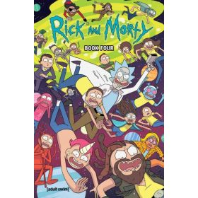 Rick and Morty, Deluxe Edition, Book 4 (Hardcover)