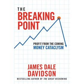 The Breaking Point: Profit from the Coming Money Cataclysm (Hardcover)
