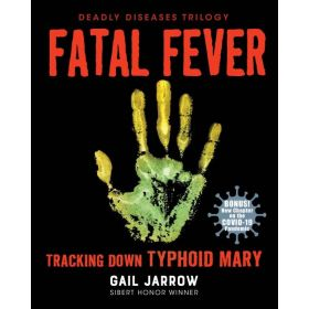 Fatal Fever: Tracking Down Typhoid Mary (Paperback)