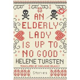 An Elderly Lady Is Up to No Good (Hardcover)