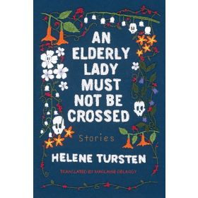 An Elderly Lady Must Not Be Crossed (Hardcover)