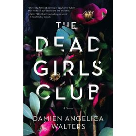 The Dead Girls Club: A Novel (Paperback)