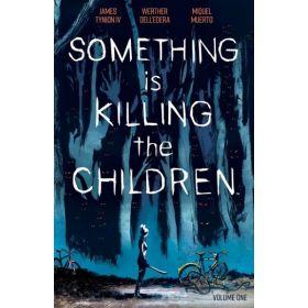 Something is Killing the Children, Vol. 1 (Paperback)