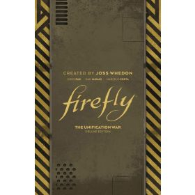 Firefly: The Unification War Deluxe Edition (Hardcover)