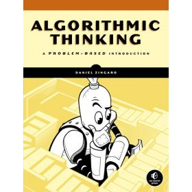 Algorithmic Thinking: A Problem-Based Introduction (Paperback)