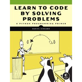Learn to Code by Solving Problems: A Python Programming Primer (Paperback)