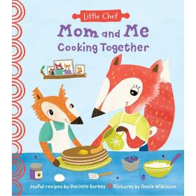 Mom and Me Cooking Together (Hardcover)