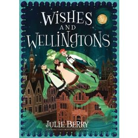 Wishes and Wellingtons (Hardcover)