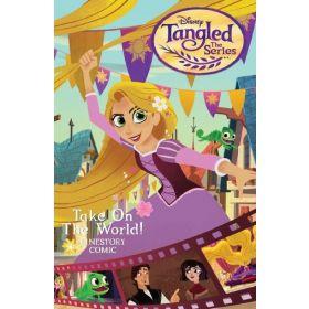 Disney: Tangled The Series: Take on the World Cinestory Comic (Paperback)
