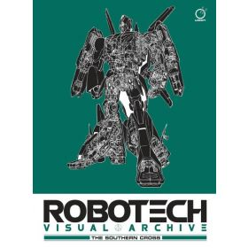 Robotech Visual Archive: The Southern Cross (Hardcover)