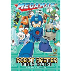 Mega Man: Robot Master Field Guide, Updated Edition (Hardcover)