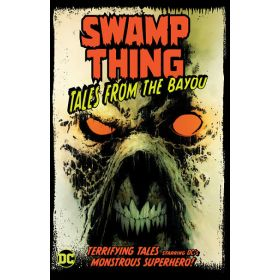 Swamp Thing: Tales from the Bayou (Paperback)