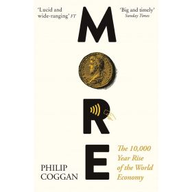 More: The 10,000-Year Rise of the World Economy (Paperback)