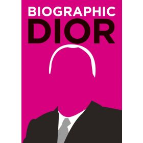 Biographic: Dior (Hardcover)