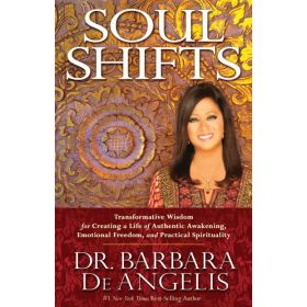 Soul Shifts: Transformative Wisdom for Creating a Life of Authentic Awakening, Emotional Freedom & Practical Spirituality (Paperback)