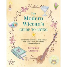 The Modern Wiccan's Guide to Living (Paperback)