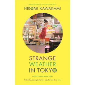 Strange Weather in Tokyo (Paperback)