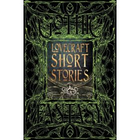 Lovecraft Short Stories: Gothic Fantasy (Hardcover)