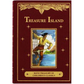 Treasure Island: Bath Treasury of Children's Classics (Hardcover)