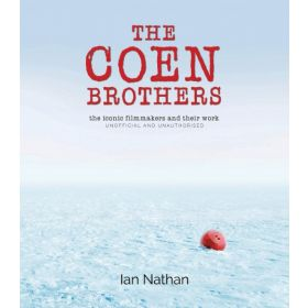 The Coen Brothers: The Iconic Filmmakers and Their Work (Hardcover)