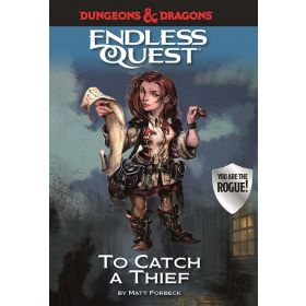 To Catch a Thief, Dungeons & Dragons Endless Quest (Hardcover)