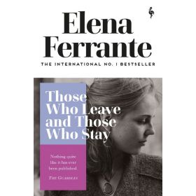 Those Who Leave and Those Who Stay: Neapolitan Quartet, Book 3 (Paperback)