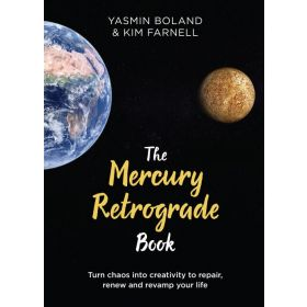 The Mercury Retrograde Book: Turn Chaos into Creativity to Repair, Renew and Revamp Your Life (Hardcover)