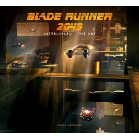 Blade Runner 2049: Interlinked - The Art (Hardcover)