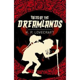 Stories of the Dreamlands (Paperback)